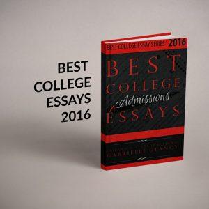 Best College Essays 2016