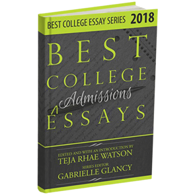 Best College Essays 2018